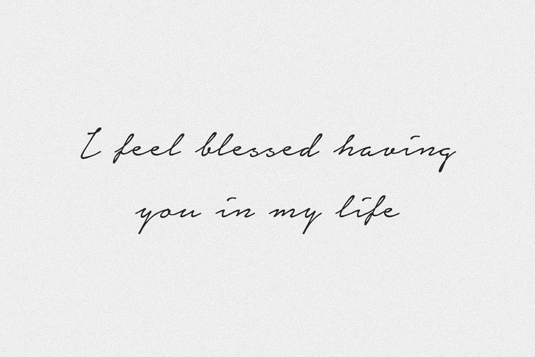 I Feel Blessed Having You In My Life Postcard By Caitlin